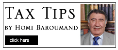 Tax Tip By Homi Baroumand